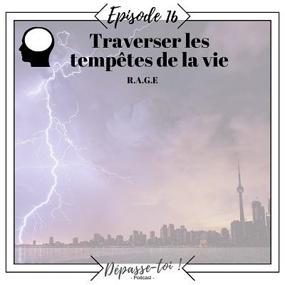 Comment traverser les tempêtes de la vie ?