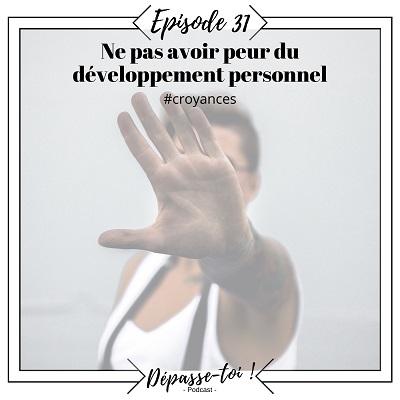 Ne pas avoir peur du développement personnel (mythes)