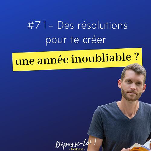 Comment tenir ses résolutions pour une année inoubliable ?